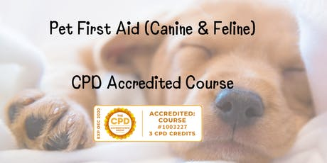 Canine & Feline First Aid CPD Accredited Course tickets