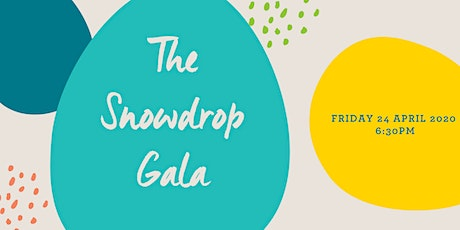 Snowdrop Project Charity Gala! tickets