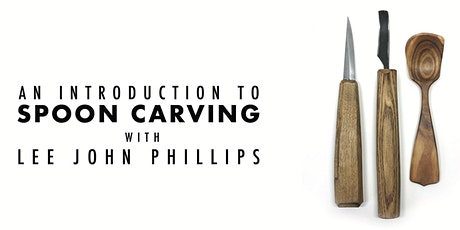 AN INTRODUCTION TO CARVING WOODEN SPOONS tickets