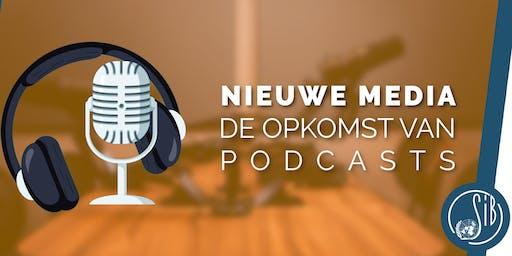 Nieuwe Media: de opkomst van Podcasts