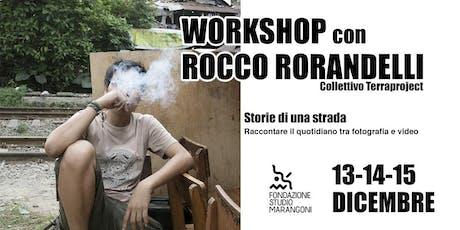 Workshop con Rocco Rorandelli biglietti