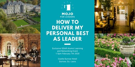 How To Deliver My Personal Best as Leader - A SOAR Alumni Exclusive Event tickets