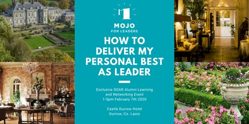 How To Deliver My Personal Best as Leader - A SOAR Alumni Exclusive Event