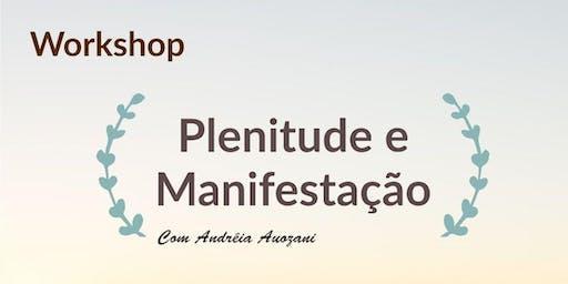 Workshop: Plenitude e Manifestação