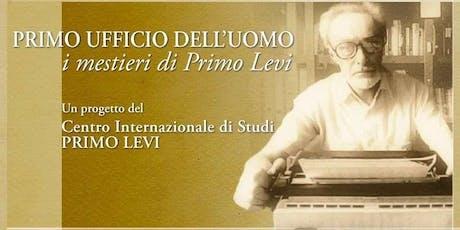 İnsanın İlk Ofisi. Primo Levi'nin meslekleri. (Belgesel, 40', 2018, İtalya) tickets