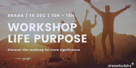 Workshop Life Purpose bilhetes