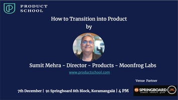 How to Transition Into Product by Director Product Moonfrog Labs