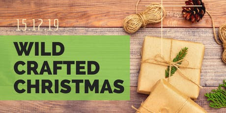 Wild Crafted Christmas tickets