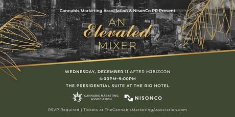 Cannabis Marketing Association & NisonCo PR present An Elevated Mixer tickets