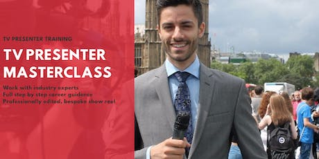 TV Presenter Masterclass - London  tickets