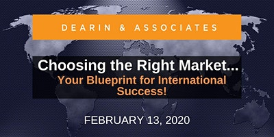Choosing the Right Market … Your Blueprint for International Success!