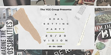 2020 Vision: A Goal Setting Party tickets