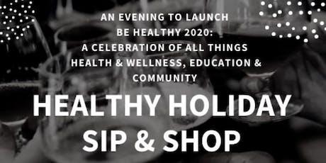 Healthy Holiday Sip & Shop tickets