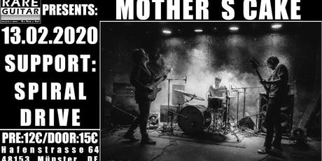 Mother´s Cake + Spiral Drive Tickets