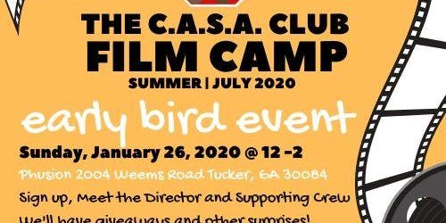 The C.A.S.A. Club Film Camp - Early Bird Event