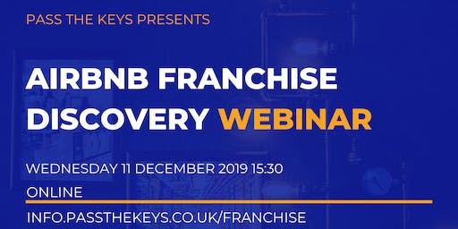 Airbnb Franchise Discovery Webinar