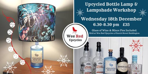 Upcycled Bottle Lamp and Lampshade Workshop - WED 18th DEC 6.30-8.30pm