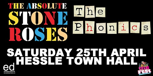 Absolute Stone Roses & The Phonics Live @ Hessle Town Hall