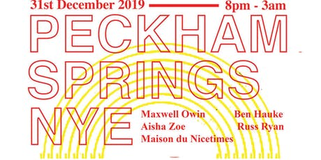 Peckham Springs NYE Party tickets