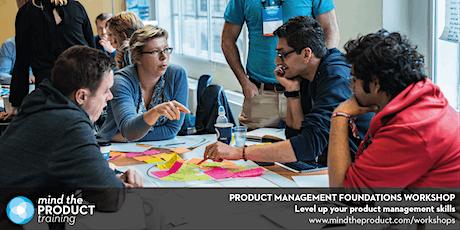 Product Management Foundations Training Workshop - Toronto  tickets