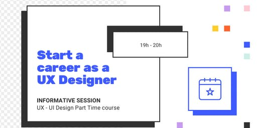 UX - UI DESIGN INFO SESSION: Learn how to become a UX designer