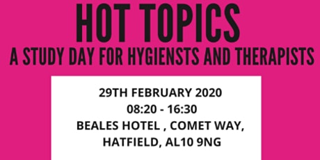 Hot Topics - A study day designed for dental hygienists and therapists tickets