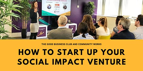 How to Start Up Your Social Impact Venture tickets