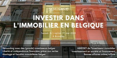 Comment investir dans l'immobilier en Belgique en 2020 ? (Séminaire) tickets