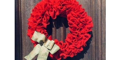 Burlap Wreath Workshop (2019-12-11 starts at 5:00 PM)