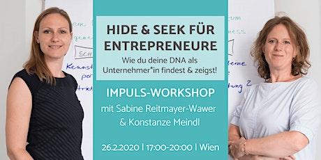 Hide&Seek für Entrepreneure: finde und zeige deine DNA als Unternehmer*in! Tickets