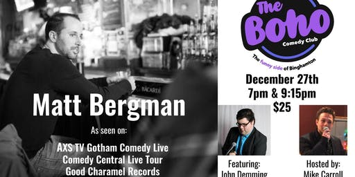 The Boho Presents Matt Bergman-December 27