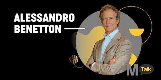 MTalk - Alessandro Benetton