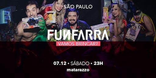 FUNFARRA SP - 07/12/19