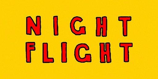 Nightflight: An Evening Of Extended 80's Synth-Pop, Italo & Disco
