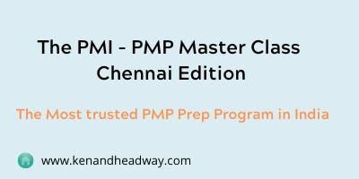 PMP - Master Class , Chennai Edition