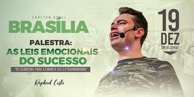 Brasília- Palestra: As Leis Emocionais do Sucesso com  Raphael Costa