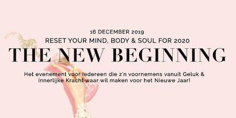 The New Beginning 2020 by De Bewustzijn School tickets