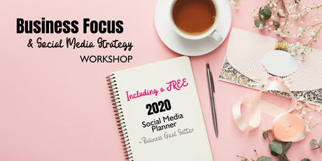 Business Focus and Social Media Strategy Workshop tickets