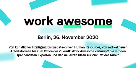 Work Awesome Berlin 2020 – A Day On the Future of Work Tickets