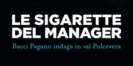 Le sigarette del manager Bruno Morchio tickets
