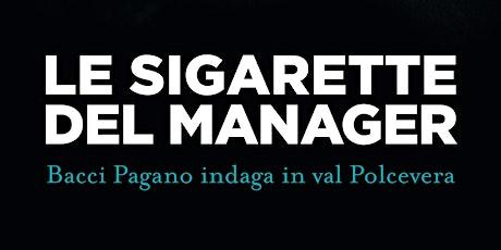 Le sigarette del manager Bruno Morchio biglietti