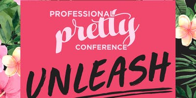 Professional Pretty Conference 2020: Unleash