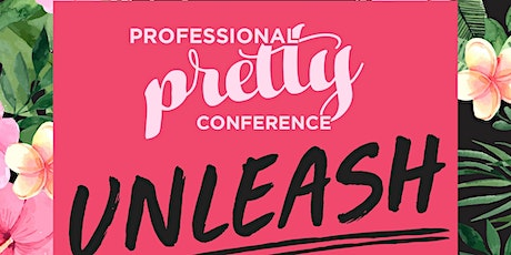 Professional Pretty Conference 2020: Unleash tickets
