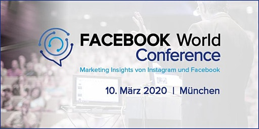 FACEBOOK World Conference 2020 I München