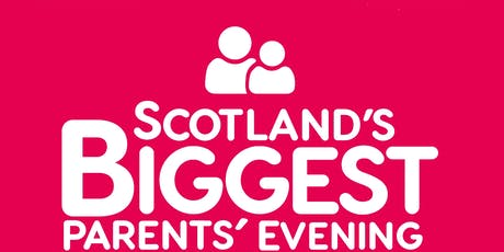 Scotland's Biggest Parents' Evening 2020 tickets