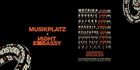 Night Embassy Closing - Latin America: Pentajam and Musikplatz Showcase tickets