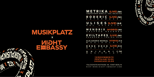 Night Embassy Closing - Latin America: Pentajam and Musikplatz Showcase