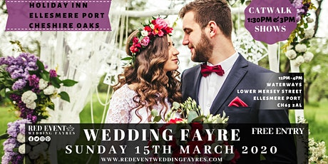 Cheshire Wedding Fair at The Holiday Inn Ellesmere Port / Cheshire Oaks (15.03.2020) tickets
