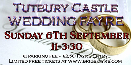 Tutbury Castle Wedding Marquee late summer wedding fayre tickets