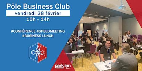 Pôle Business Club 2.0 I Vendredi 28 Février 2020 billets